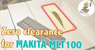 zero clearance Makita mlt100