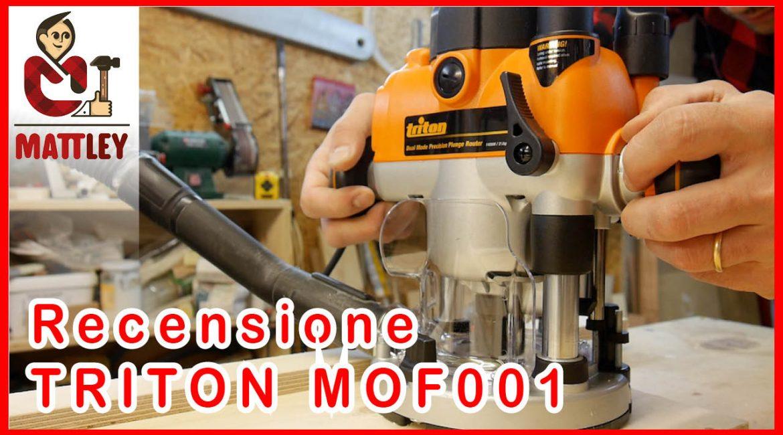 Recensione fresatrice Triton MOF001