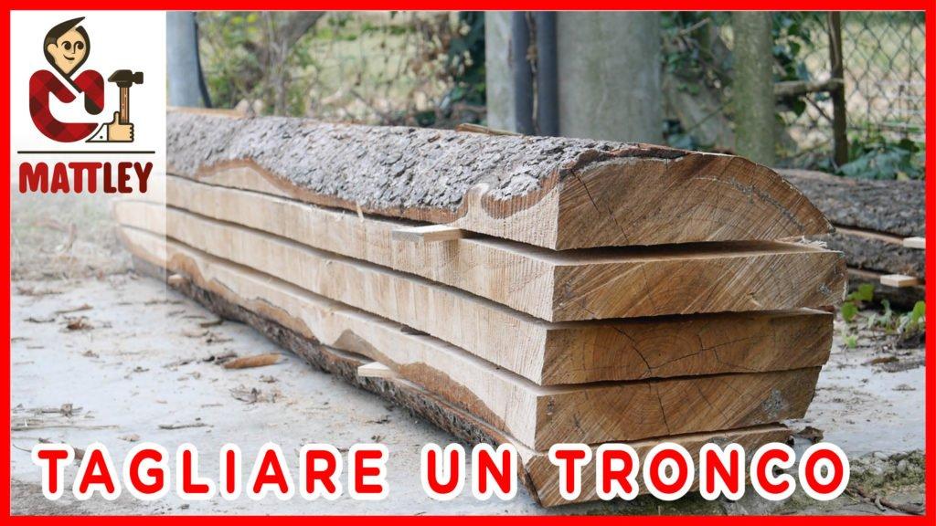 Come tagliare un tronco in tavole - Tavole di legno per edilizia ...