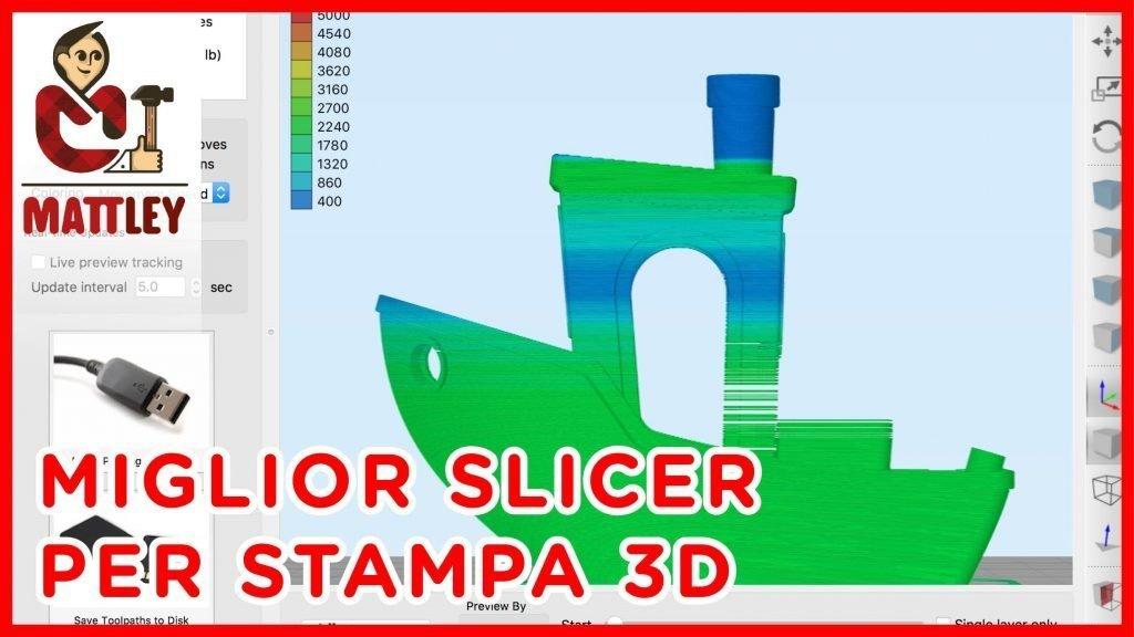 Slicer perfetto per la stampa 3D