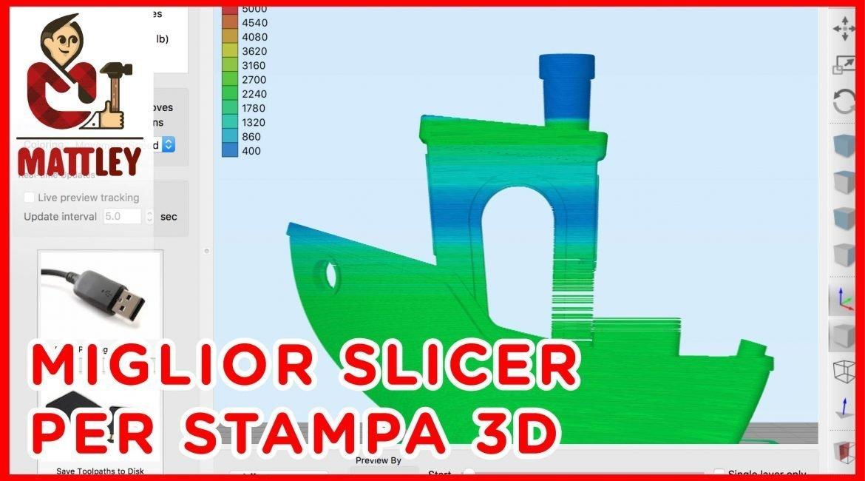 Lo slicer perfetto per la tua stampante 3D
