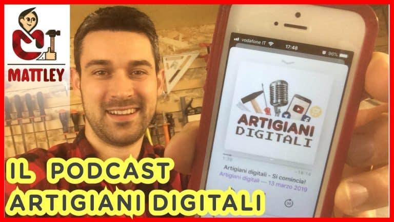Artigiani digitali – il Podcast