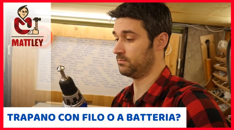 Conviene acquistare un trapano con filo o a batteria?
