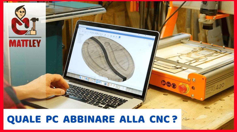 Come scegliere il PC da collegare alla CNC