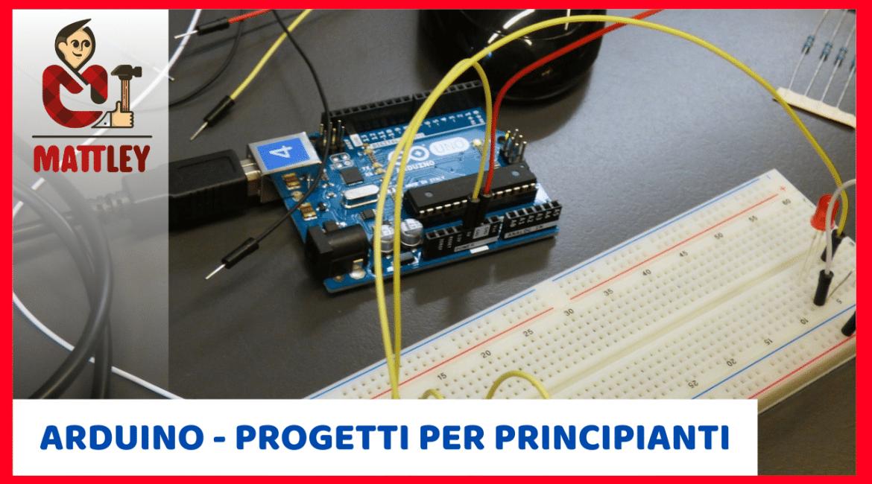 Arduino, progetti per principianti