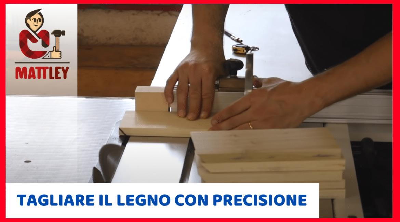 Come tagliare legno con precisione