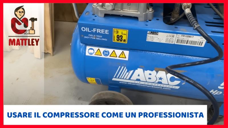 6 consigli per usare un compressore ad aria come un professionista del fai da te
