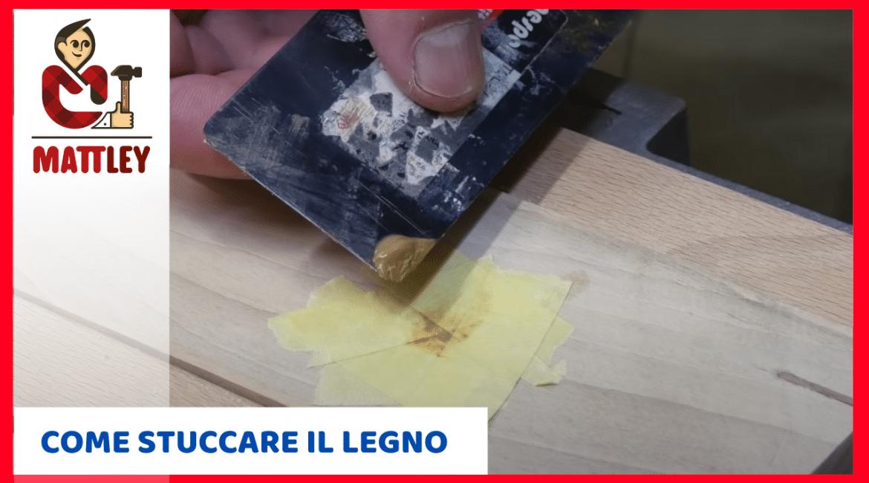 Come stuccare il legno